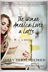 The Woman America Loves a Latte Kindle Edition