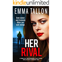 Her Rival: A completely unputdownable gritty crime thriller with a shocking twist
