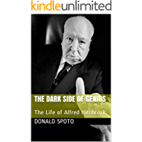 The Dark Side of Genius: The Life of Alfred Hitchcock book cover