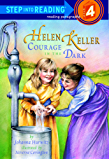 Helen Keller: Courage in the Dark (Step into Reading)