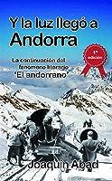 Y La Luz Llegó A Andorra: De Cómo Andrés