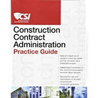 The CSI Construction Contract Administration Practice Guide