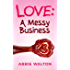 Love: A Messy Business: (A deliciously saucy romantic comedy set in deepest Yorkshire)