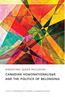 Queer mobilizations social movement activism and canadian public disrupting queer inclusion canadian homonationalisms and the politics of belonging sexuality studies fandeluxe Images