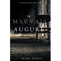 De mauvais augure (Une Enquete de Keri Locke — tome 2) (French Edition)