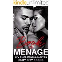 Book of Menage: MFM Short Stories Collection