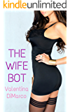 The Wife Bot
