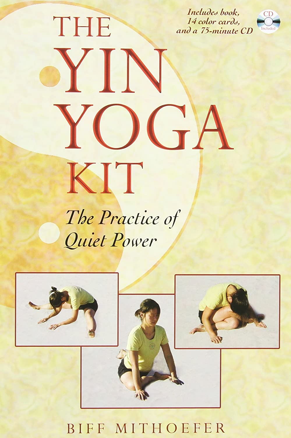 The Yin Yoga Kit: The Practice of Quiet Power (Boxed Set) by Biff Mithoefer (2006-07-23)