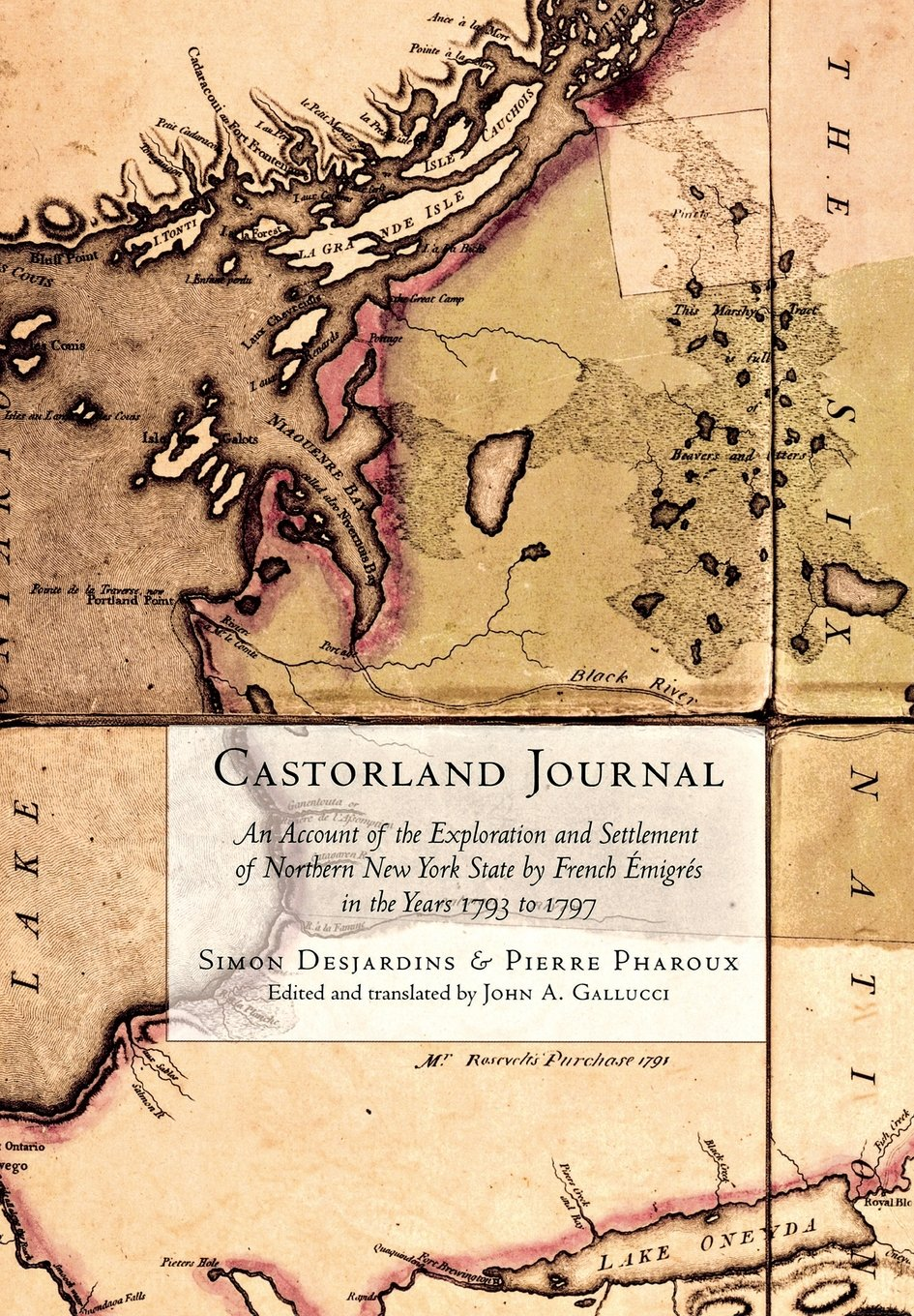 Castorland Journal: An Account of the Exploration and Settlement of New York State by French Émigrés in the Years 1793 to 1797 ebook