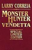 Monster Hunter Vendetta Signed Leatherbound Edition