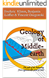 Geology of Middle-earth: The path of the Fellowship from a geoscientific point of view (English Edition)