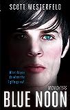 Blue Noon: Number 3 in series (Midnighters)