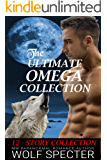 The Ultimate Omega Collection: A 12 Story Mpreg Alpha Story Collection