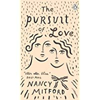 The Pursuit of Love (Penguin Essentials)
