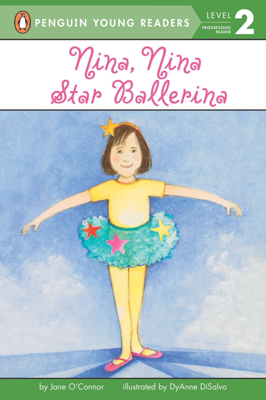 Nina, Nina Star Ballerina (Penguin Young Readers, Level 2) ebook