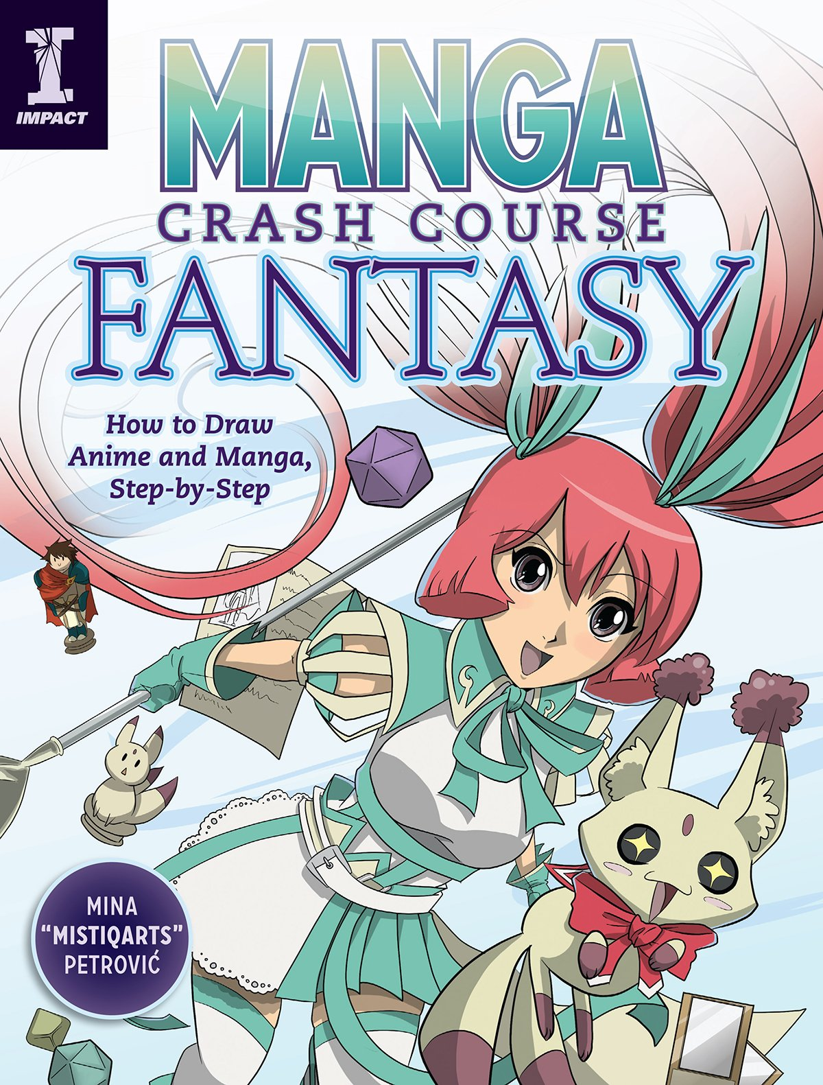 Read Online Manga Crash Course Fantasy: How to Draw Anime and Manga, Step by Step PDF Text fb2 book
