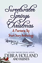 Sweetwater Springs Christmas: A Montana Sky Short Story Anthology (The Montana Sky Series) Kindle Edition