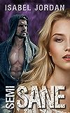 Semi-Sane: (an adult paranormal romance) (Harper Hall Investigations Book 5)