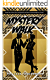 Mystery Walk (A Lacey Fitzpatrick and Sam Firecloud Mystery Book 16)