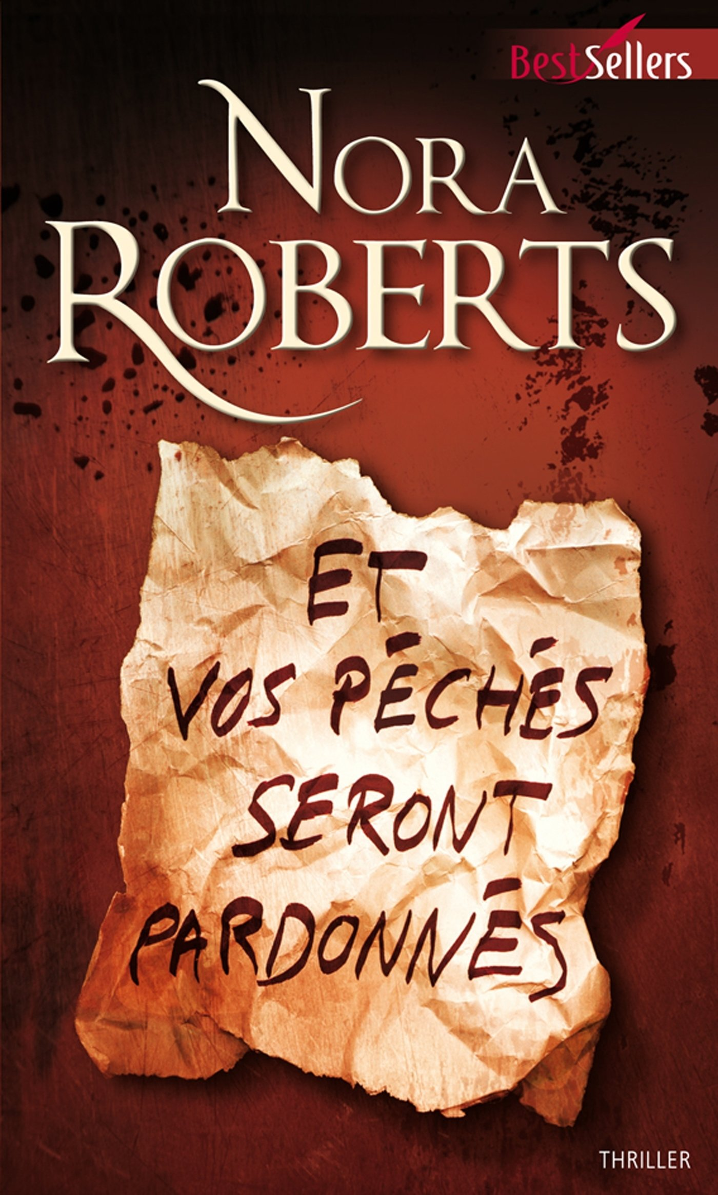 Et vos péchés seront pardonnés - Nora Roberts