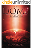 the DOMErevelation (the DOME trilogy Book 2)
