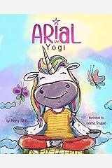 Arial, the Yogi (UnicornPreneur Book 4) Kindle Edition
