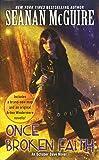 Once Broken Faith (October Daye Novels)