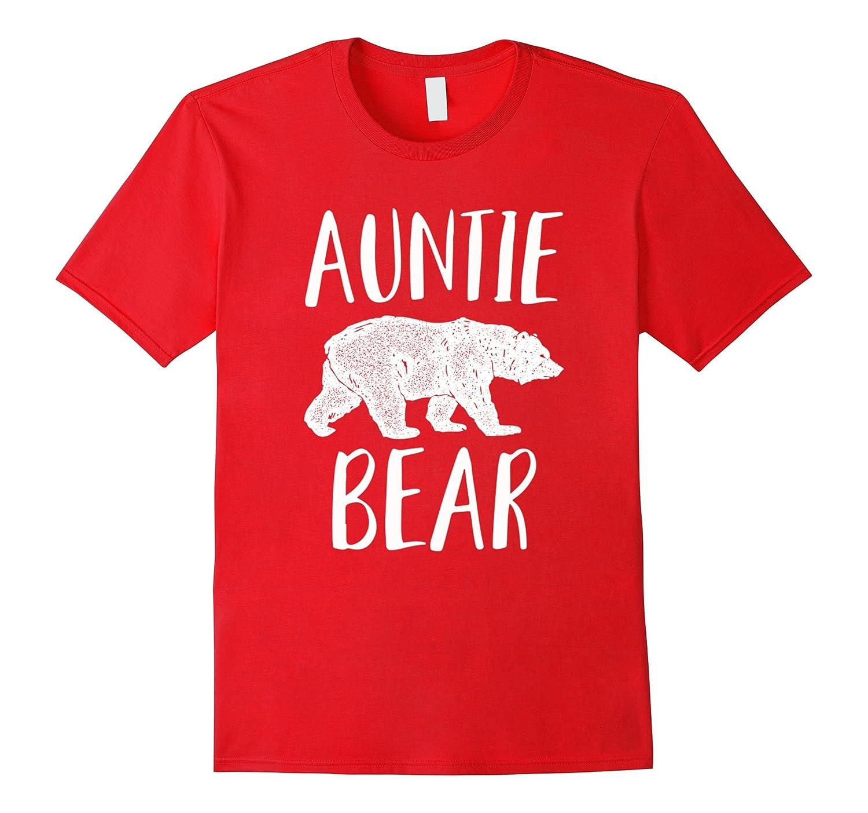 Auntie Bear Proud Aunt Aunt Life Aunt Apparel-Vaci