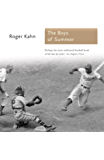 The Boys of Summer (Aurum Sports Classics)
