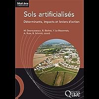 Sols artificialisés: Déterminants, impacts et leviers d'action (French Edition)