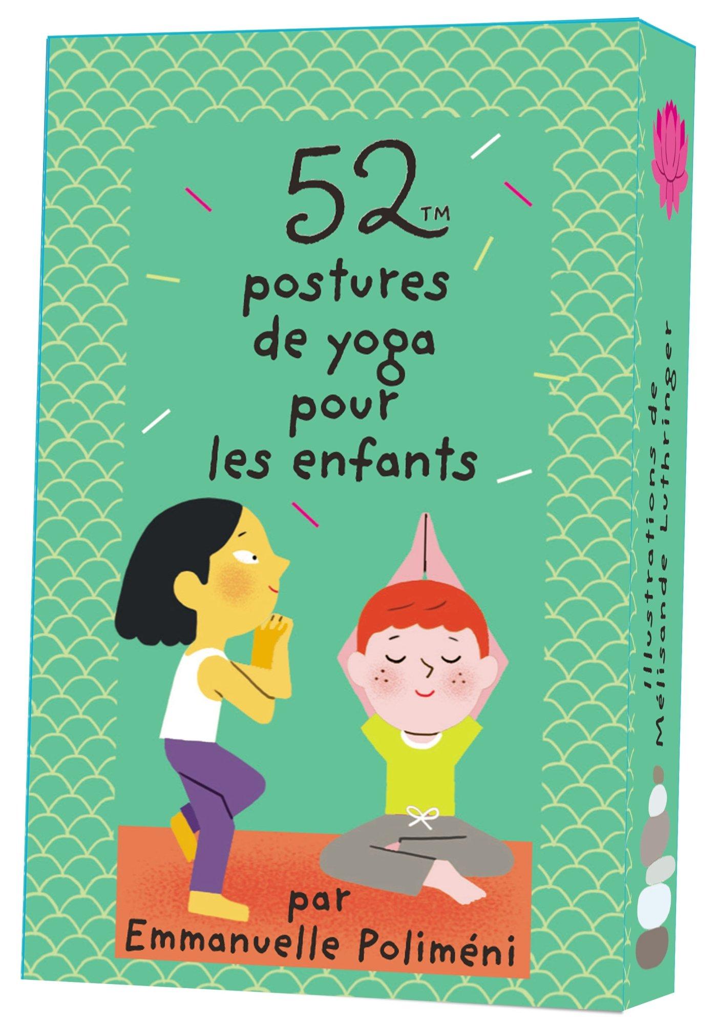 52 postures de yoga pour les enfants Poche – 14 septembre 2016 Emmanuelle Poliméni Editions 365 2351557794 Livres d' activités