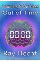 Saturnine, In Her Head, Out of Time Kindle Edition