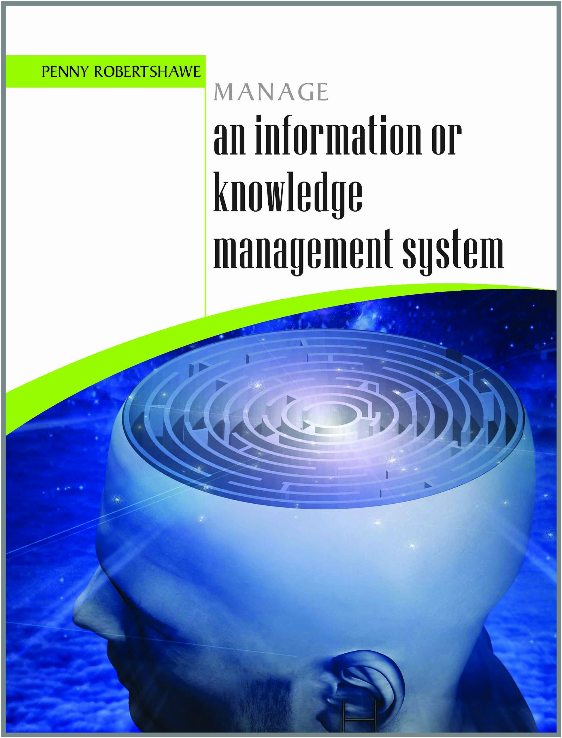 Read Online Manage an Information or Knowledge Management System pdf epub
