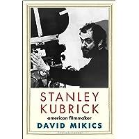 Stanley Kubrick: American Filmmaker (Jewish Lives)