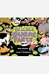Belches, Burps, and Farts-Oh My! Hardcover