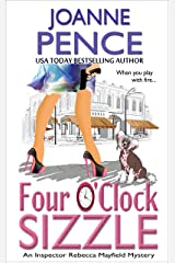 Four O'Clock Sizzle: An Inspector Rebecca Mayfield Mystery (The Rebecca Mayfield Mysteries Book 4) Kindle Edition