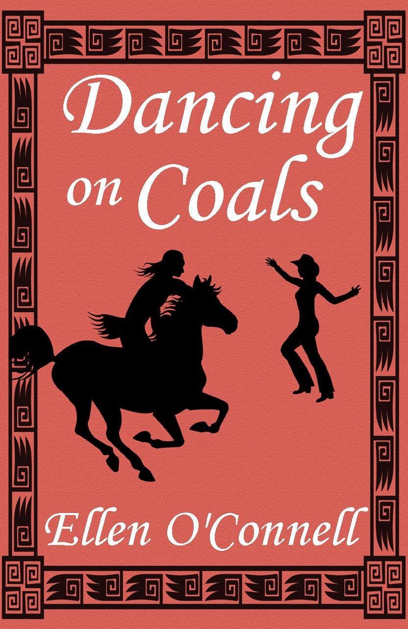 Dancing On Coals  English Edition