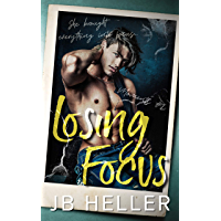 Losing Focus: A Nerd Jock Second Chance College Romance (Moments Book 2)