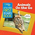 Little Kids First Board Book: Animals On the Go