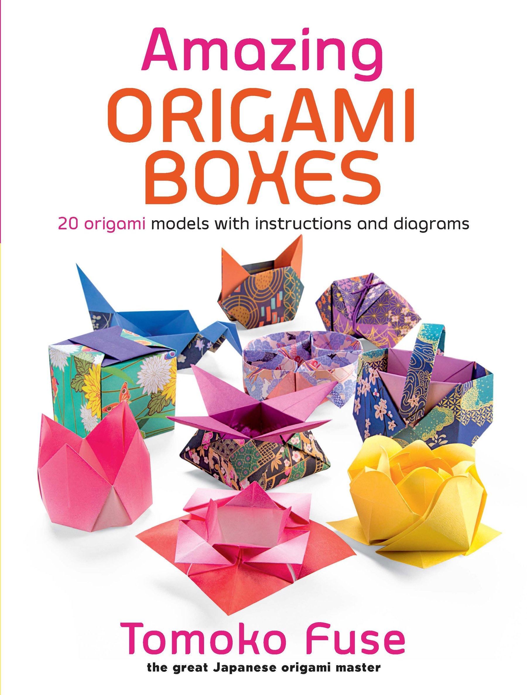 Amazing Origami Boxes Tomoko Fuse 0800759822461 Amazon Books
