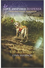 Following the Evidence (Love Inspired Suspense) Kindle Edition