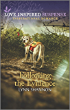 Following the Evidence (Love Inspired Suspense)