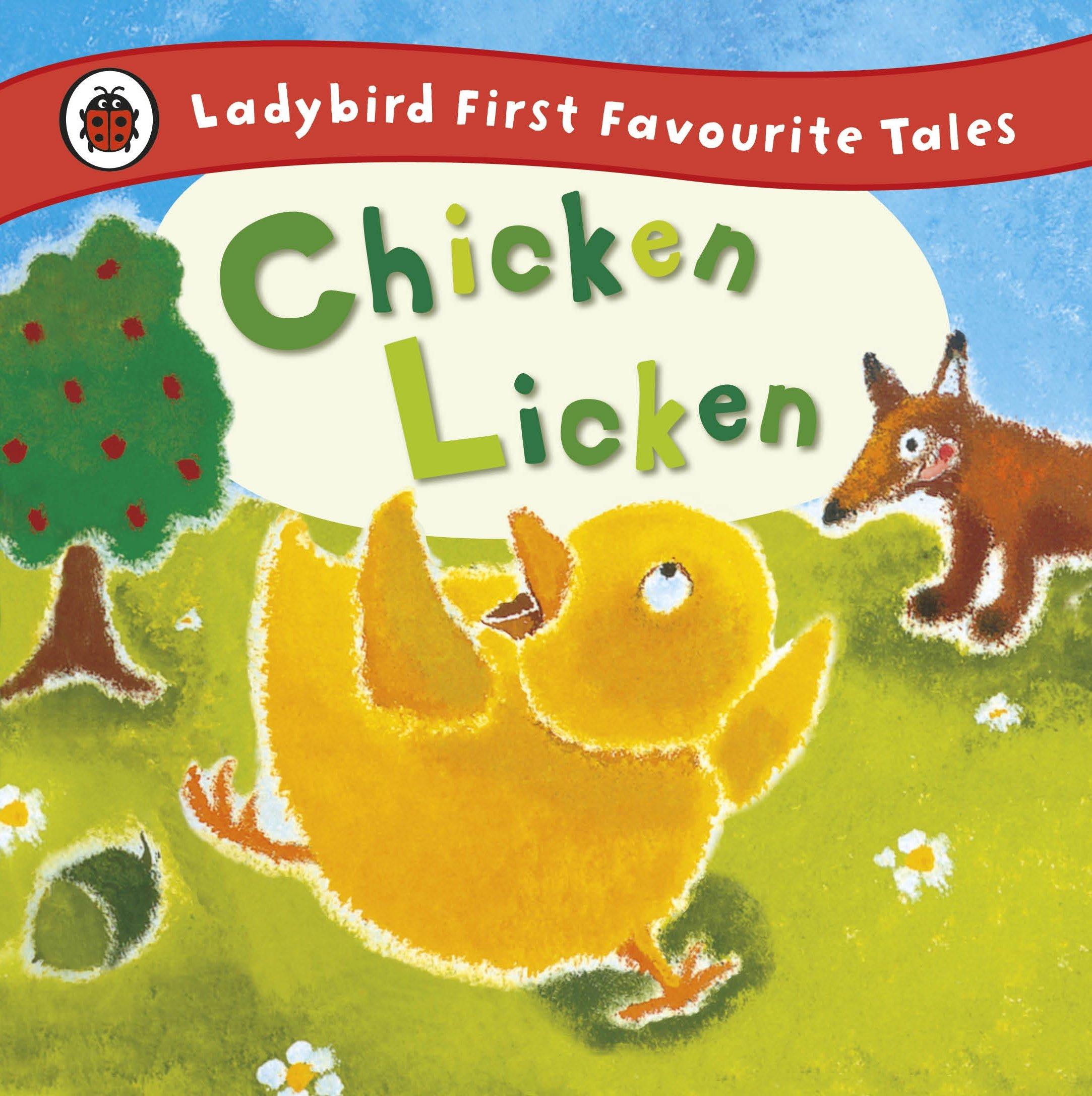 Chicken Licken: Ladybird First Favourite Tales: Amazon.co.uk: Ross, Mandy:  Books