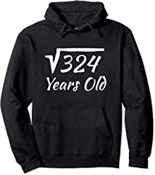 18th Birthday Gift Hoodie Square Root Of 324 18 Years Old