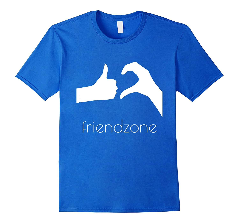 7e96816f FriendZone Funny T-Shirt Friend Zone Tshirt-TD – theteejob