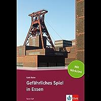 Gefährliches Spiel in Essen: Deutsche Lektüre für das GER-Niveau A2-B1 mit eingebundenem Audio-File (TATORT DaF) (German Edition)