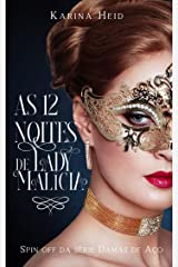 As Doze Noites de Lady Malícia : Spin off da série Damas de Aço eBook Kindle