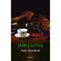 Fiódor Dostoiévski: Crime e Castigo