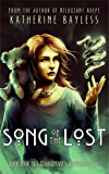 Song of the Lost (A Clairvoyant's Complicated Life Book 4)