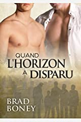 Quand l'horizon a disparu (Austin, Texas t. 1) (French Edition) Kindle Edition